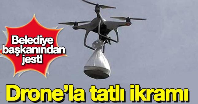 Koruculara drone'la tatlı ikramı