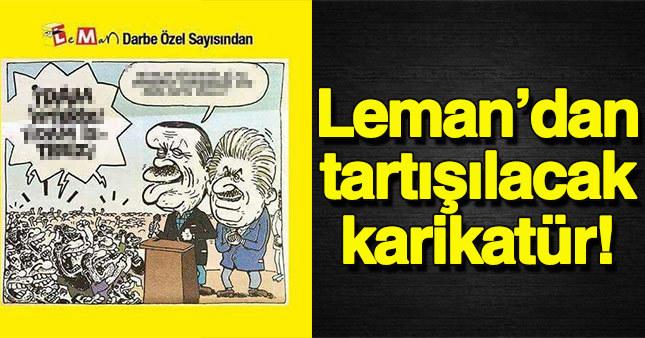 Leman mizah dergisi tartışılacak bir karikatüre imza attı