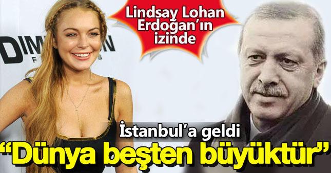 Lindsay Lohan Erdoğan'ın izinde