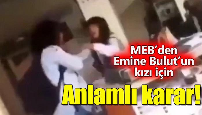 MEB, Emine Bulut'un kızına eğitim hayatı boyunca destek olacak