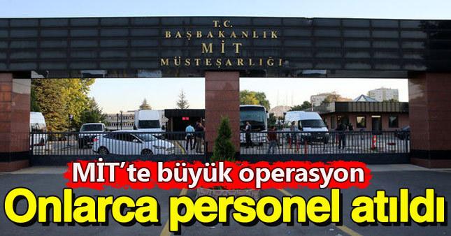 MİT'te FETÖ tasfiyesi: 87 kişi atıldı