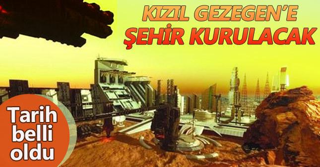 Mars'a şehir inşa edilecek