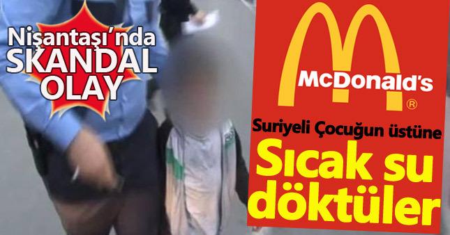 McDonald's'ta Suriyeli çocuğa kaynar su döktüler