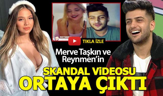 Merve Taşkın ve Reynmen'in skandal videosu ortaya çıktı
