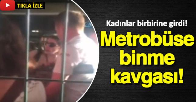 Metrobüs sırasında kadın kavgası