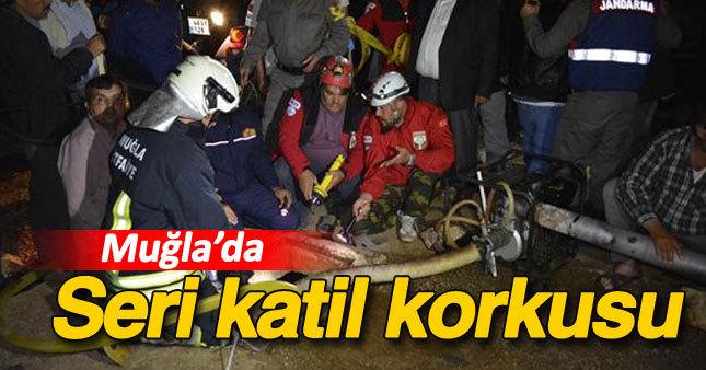 Muğla'da seri katil korkusu
