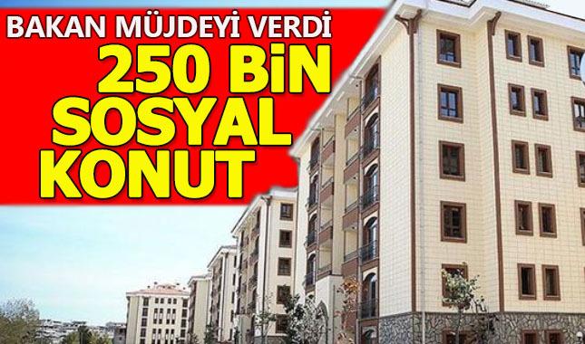 Murat Kurum 250 bin sosyal konut müjdesi verdi