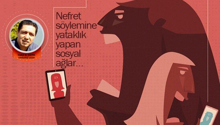 Nefret söylemine yataklık yapan sosyal ağlar…