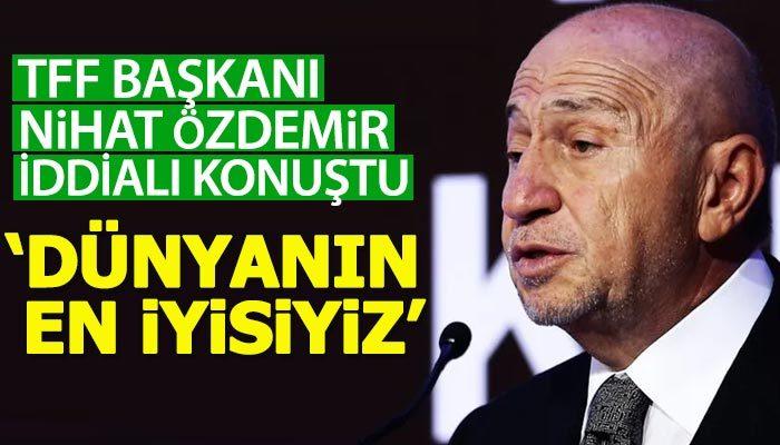Nihat Özdemir: VAR'da dünyanın en iyisiyiz