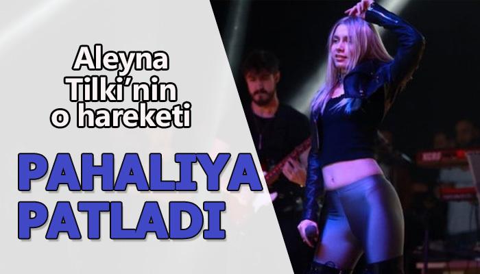 O hareket Aleyna Tilki'ye pahalıya patladı