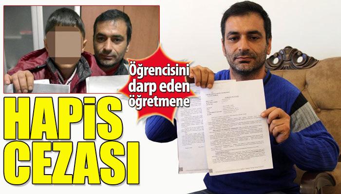 Öğrencisini döven öğretmene hapis cezası
