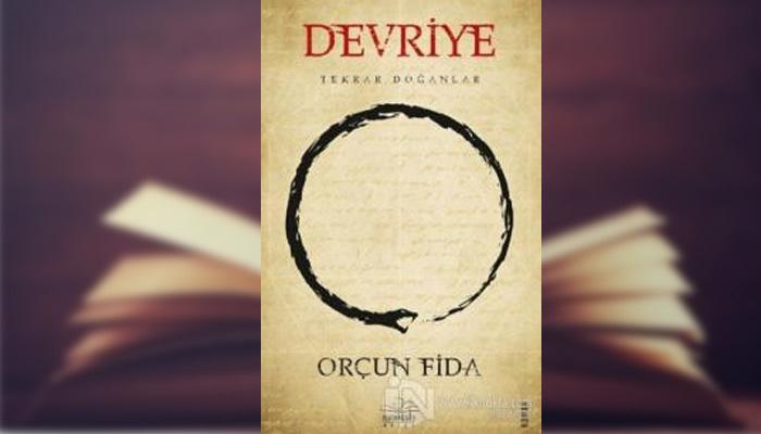 Orçun Fida imzalı 'Devriye: Tekrar Doğanlar' kitabı raflarda