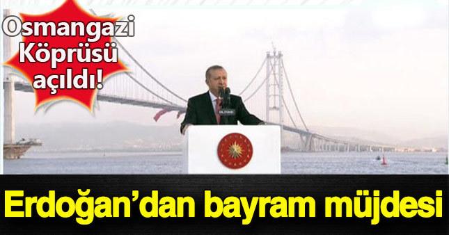 Osmangazi Köprüsü Cumhurbaşkanı Erdoğan'ın katılımıyla açıldı