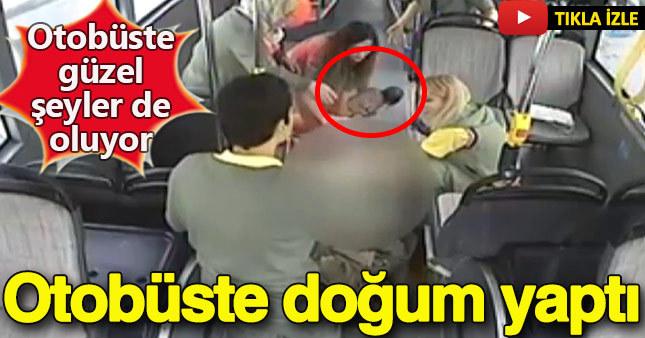 Otobüste doğum yaptı