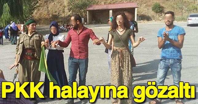 PKK'lılarla halay çekti, gözaltına alındı