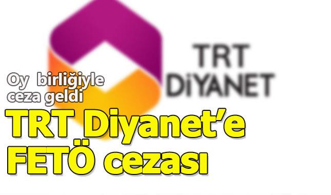 RTÜK'ten TRT'ye 'FETÖ' cezası