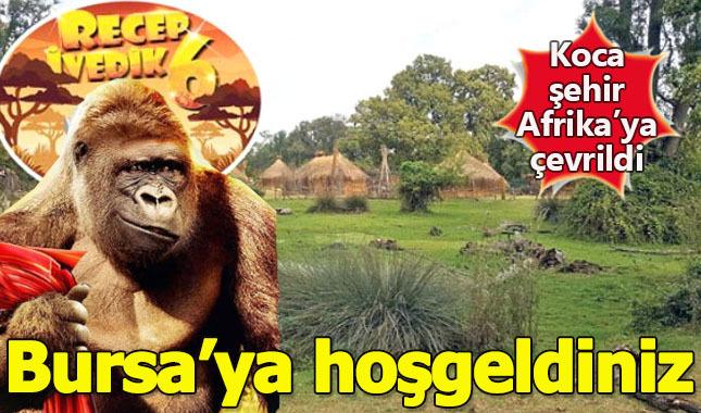 Recep İvedik 6 filmi için Bursa Afrika'ya çevrildi