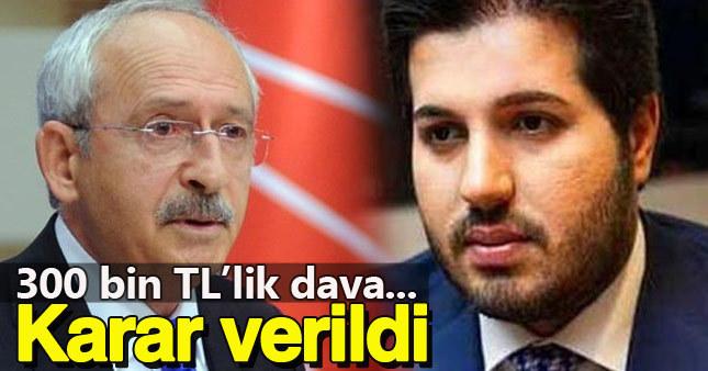Rıza Sarraf'ın Kemal Kılıçdaroğlu'na açtığı dava sonuçlandı