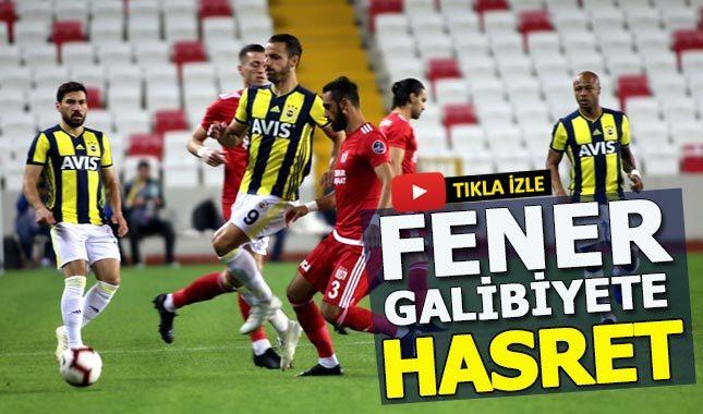 Sivasspor 0-0 Fenerbahçe Maç Özeti
