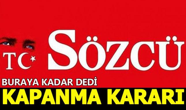 Sözcü Gazetesi kapatıldığını duyurdu!