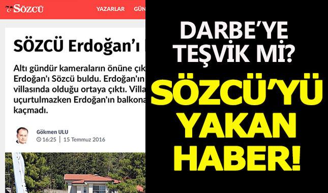 Sözcü gazetesine operasyonun nedeni 'Erdoğan' manşeti