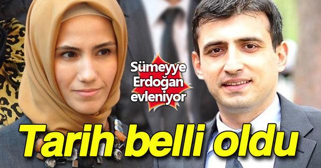 Sümeyye Erdoğan'ın evlilik tarihi belli oldu