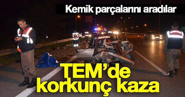 TEM'de inanılmaz kaza!