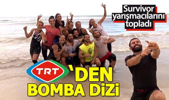 TRT, Survivor oyuncularıyla dizi çekiyor