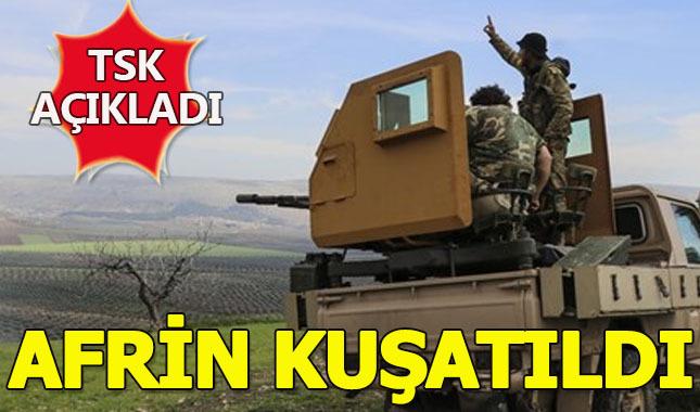 TSK Son dakika olarak duyurdu: Afrin kent merkezi kuşatıldı
