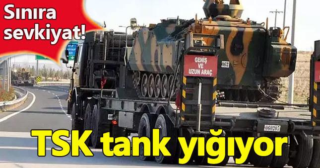 TSK sınıra tank yağıyor