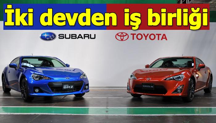 Toyota ve Subaru iş birliği yapacak