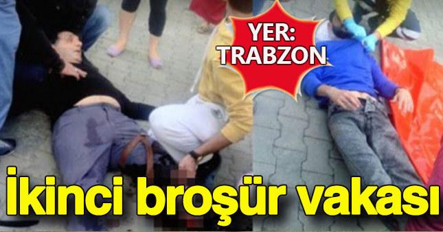 Trabzon'da ikinci broşür vakası