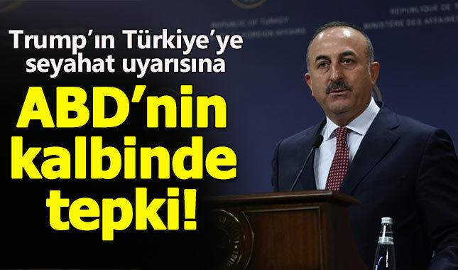 Trump'ın Türkiye'ye seyahat uyarısına Çavuşoğlu'ndan ABD'de tepki: Gereksiz!