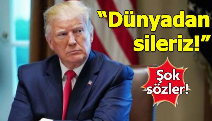 Trump'tan o ülkeye uyarı!