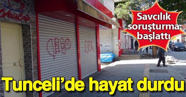 Tunceli'de esnaf kepenk kapattı, savcılık soruşturma başlattı