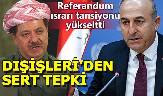 Türk Dışişleri'nden Barzani'ye referandum uyarısı