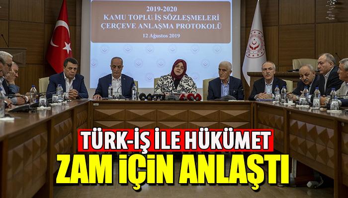 Türk-İş ile hükümet zam konusunda anlaştı