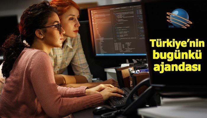 Türkiye'nin bugünkü ajandası (13 Temmuz 2019)