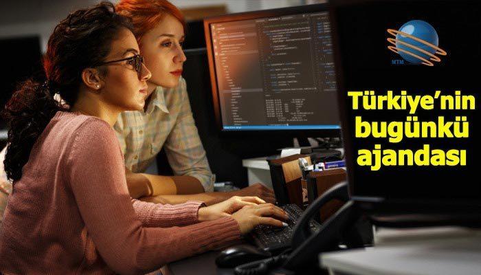 Türkiye'nin bugünkü ajandası (18 Haziran 2019)