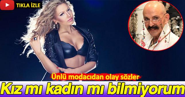 Ünlü modacı Cemil İpekçi Hadise'ye fena patladı