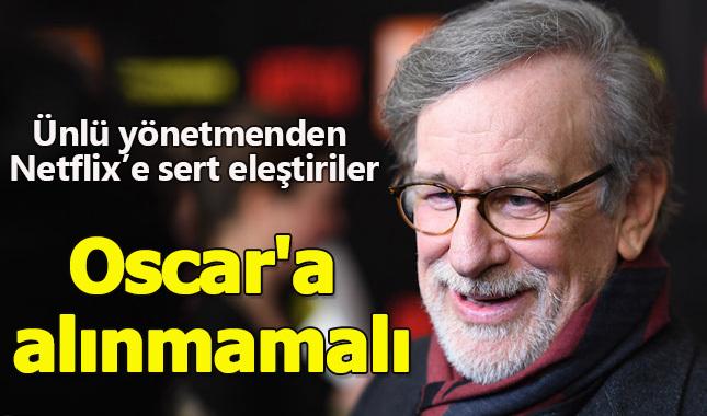 Ünlü yönetmen Steven Spielberg, Netflix hakkında sert