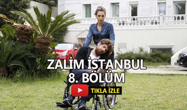 Zalim İstanbul 8. bölüm full izle | BluTV, PuhuTV, Kanal D