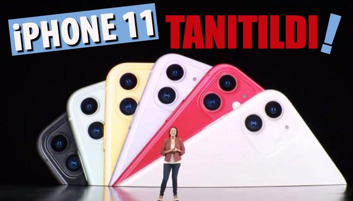 iPhone 11 tanıtıldı! 6 Farklı renk!