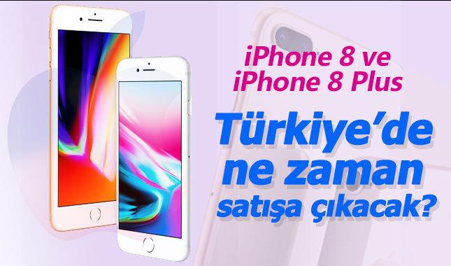 iPhone 8 iPhone 8 Plus Türkiye fiyatı ve özelliklkeri