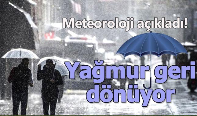 Meteoroloji hava durumu tahminlerini yayınladı! Yağmur İstanbul'a ve yurt geneline geri dönüyor Yarın hava nasıl?