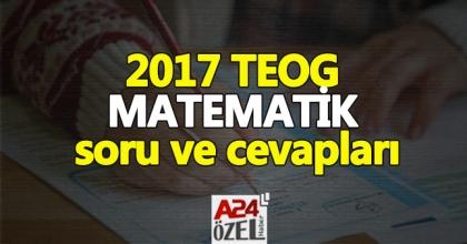 26 nisan TEOG matematik sınav soruları ve cevapları | 2017 TEOG matematik zor muydu, yorumlar