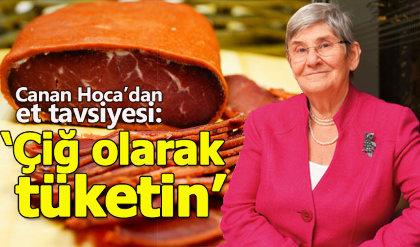 Canan Karatay en sağlıklı eti açıkladı