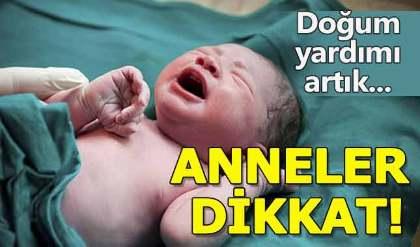 Doğum yardımı alan anneler dikkat! Doğum yardımı nedir, nasıl alınır, ne kadar?