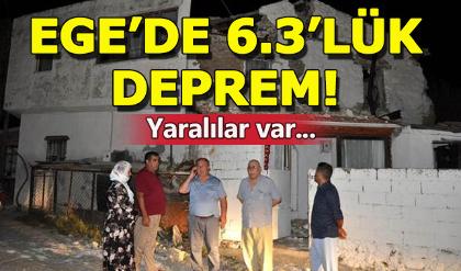 Ege'de 6.3 büyüklüğünde deprem! Artçı sarsıntılar devam ediyor...