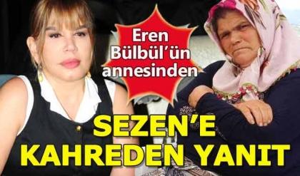 Eren Bülbül'ün annesinden Sezen Aksu'ya kahreden yanıt